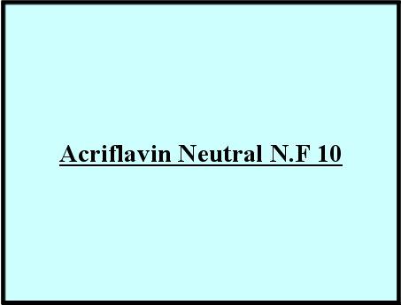 Acriflavin Neutral N.F 10