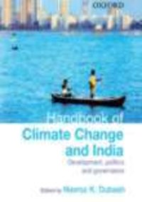Handbook Of Climate Change And India Development, Politics, And Governance ( English )