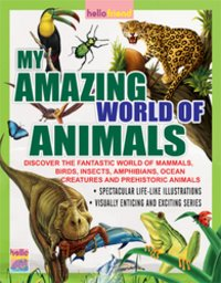 My Amazing World Of Animals Books