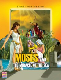 Moses And Miracles Of The Sea Stories Book