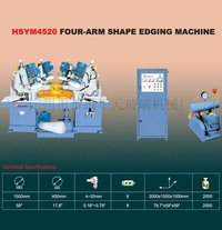 HSYM4520 Four-Arm Shape Edging Machine
