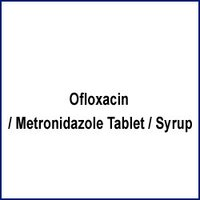 Ofloxacin Metronidazole Tablet And Syrup