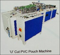 U Cut PVC Pouch Machine