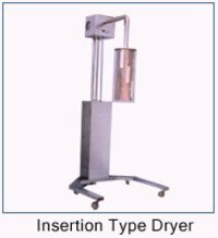 Insertion Type Dryers