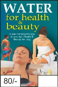 WATER FOR HEALTH & BEAUTY BOOK