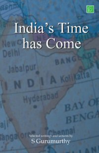 India's Time Has Come Book