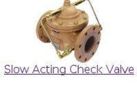 Slow Action Check Valves