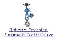 Robotrol Operated Pneumatic Control Valve