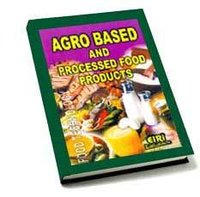 Agro Based And Processed Food Products Books