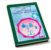 Small Medium & Large Scale Chemical Industries Books