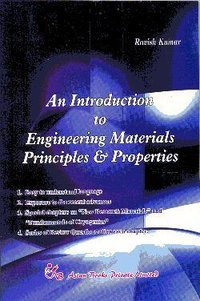 An Introduction To Engineering Materials Book