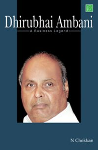 Dhirubhai Ambani - A Business Legend Book