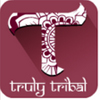 TRULY TRIBAL