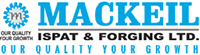 MACKEIL ISPAT & FORGING LTD.