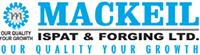 MACKEIL ISPAT & FORGING LTD.