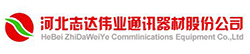 HEBEI ZHI DA WEIYE COMMUNICATION EQUIPMENT CO., LTD.