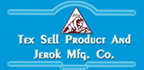 TEX SELL PRODUCT And JEROK MFG CO.