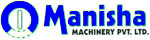MANISHA MACHINERY PVT. LTD.