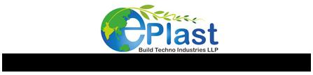 ePLAST BUILD-TECHNO INDUSTRIES LLP