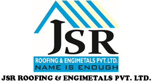 JSR ROOFING & ENGIMETALS PVT. LTD.