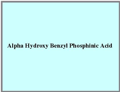 Alpha Hydroxy Benzyl Phosphinic Acid