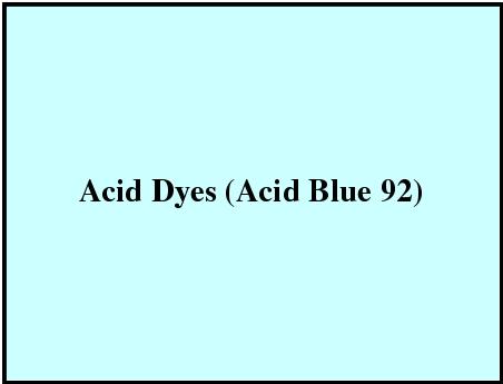 Acid Dyes (Acid Blue 92)
