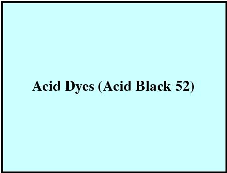 Acid Dyes (Acid Black 52)