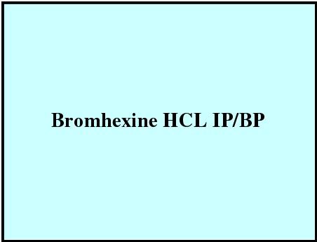 Bromhexine HCL IP/BP