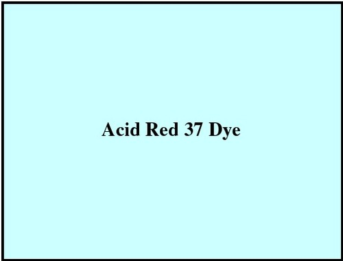 Acid Red 37 Dye
