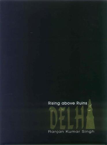 Delhi: Rising Above Ruins in  Kaushambi