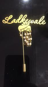 Ladkewala Brooches For Wedding in  40-Sector