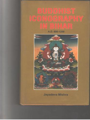 Buddhist Iconography In Bihar Books in  Prem Nagar - Nangloi