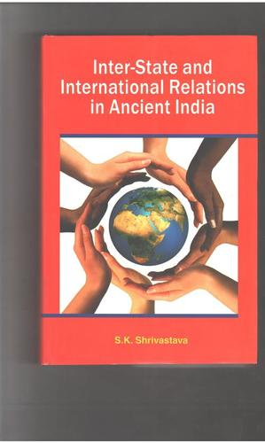 Inter State And International Relations In Ancient India Book in  Prem Nagar - Nangloi