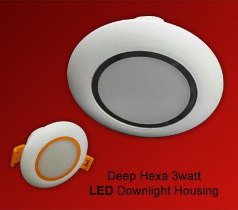Deep Hexa 3 watt LED Down light Housing in  Jhilmil Indl. Area (Shahdara)