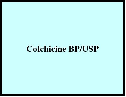 Colchicine BP/USP