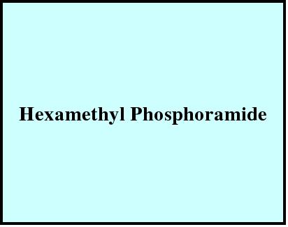Hexamethyl Phosphoramide