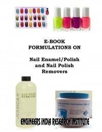 E Book Formulations On Nail Enamel And Nail Polish Removers