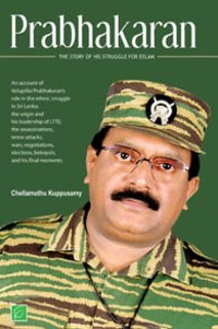 Prabhakaran The Story Of His Struggle for Eelam Book
