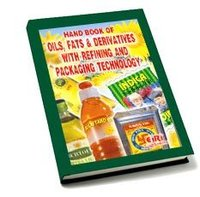 Handbook Of Oils, Fats& Derivatives With Refining And Packaging Technology