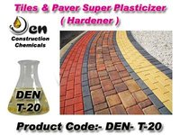 Tiles And Paver Super Plasticizer-Hardener