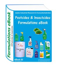 Pesticides And Insecticides Manufacturing Formulations Ebook