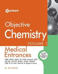 Objective Chemistry Vol 1 For Medical Entrances Book