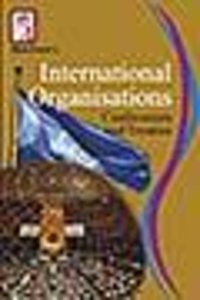 International Organisations, Conferences And Treaties Book