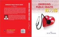 Emerging Public Health Issues By D.C Nanjunda Book