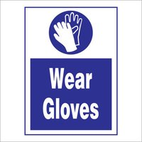 Wear Gloves Sign Board