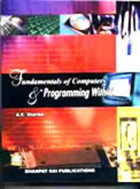 Fundamentals Of Computers And Programming With C Book