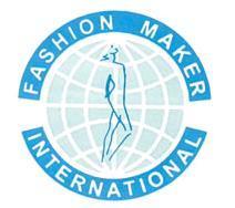 FASHION MAKER INTERNATIONAL
