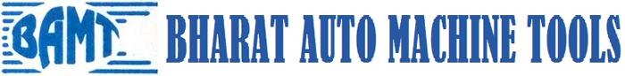 BHARAT AUTO MACHINE TOOLS
