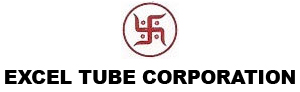 EXCEL TUBE CORPORATION