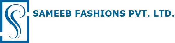 SAMEEB FASHIONS PVT. LTD.